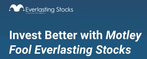 Motley Fool Everlasting Stocks